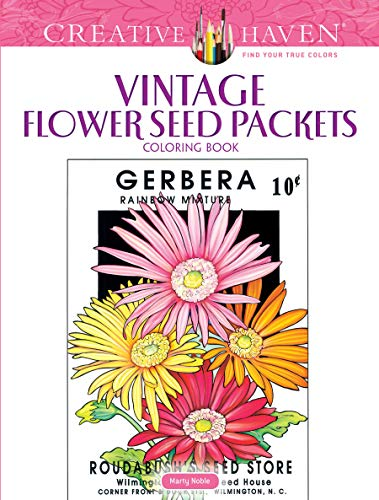 Creative Haven Vintage Flower Seed Packets Coloring Book (Adult Coloring) (Creative Haven Coloring Book)