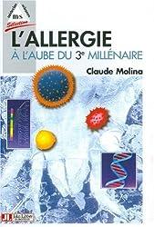 L'allergie à l'aube du troisième millénaire