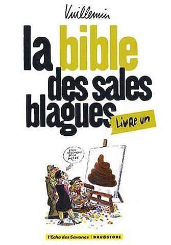 Philippe Vuillemin - La bible des sales blagues, Tome 1