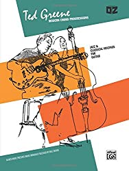 Modern Chord Progressions: Jazz & Classical Voicings for Guitar by Ted Greene (1985-03-01)