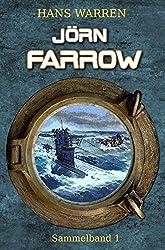 Jörn Farrow - Sammelband 1 (Jörn Farrows U-Boot-Abenteuer)