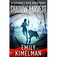 Shadow Harvest (A Sydney Rye Mystery, #7) (English Edition)