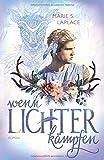 Wenn Lichter kämpfen (Lichter-Trilogie, Band 3)