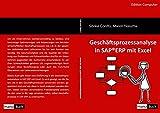 Geschäftsprozessanalyse in SAP®ERP mit Excel