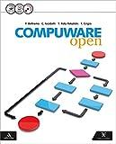 Compuware open. Per gli Ist. tecnici e professionali. Con CD-ROM. Con e-book. Con espansione online