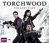 [Torchwood: The Lost Files (Radio Drama Box Set)] (By: BBC Audiobooks Ltd) [published: September, 2011]