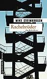 Rachebrüder: Kriminalroman (Kriminalromane im GMEINER-Verlag) bei Amazon kaufen