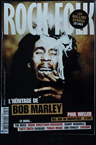 ROCK & FOLK 538 Juin 2012 COVER BOB MARLEY Rolling Stones Paul Weller Patti Smith Garbage (Rolling Magazin-cover Stone)