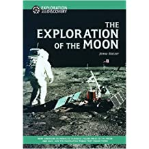 The Exploration of the Moon (Exploration & Discovery)