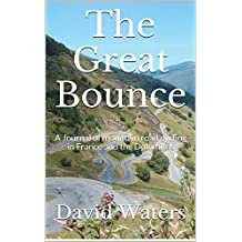 The Great Bounce: A Journal of Mountain Road Cycling in France and the Dolomites (English Edition)