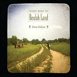 Dusty Road to Beulah Land