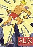 Alix, l'art de Jacques Martin (AUTOUR DE JACQU) (French Edition)