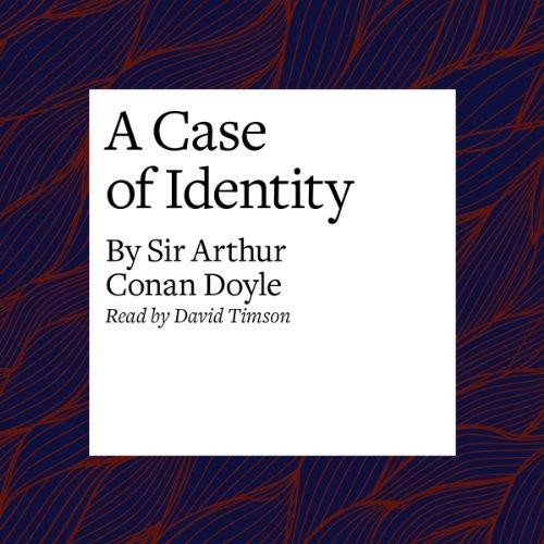 A Case of Identity  Audiolibri