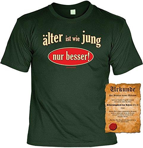 Witziges Geburtstags-Spaß-Shirt + gratis Fun-Urkunde: älter ist wie jung nur besser! Dunkel-Grün