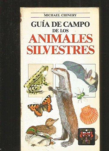 Guía de campo de los animales silvestres