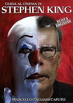 Guida al cinema di Stephen King di [Caputo, Marcello Gagliani]