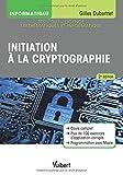 Initiation à la cryptographie | Dubertret, Gilles. Auteur