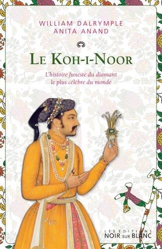 Le Koh-i-Noor : L'histoire funeste du diamant le plus clbre du monde