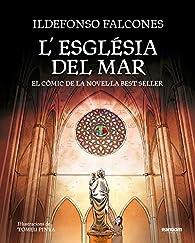 L'església del mar: El còmic de la novel·la best seller par Ildefonso Falcones