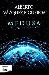 Medusa par Alberto Vázquez-Figueroa