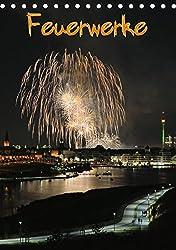 Feuerwerke Terminplaner (Tischkalender 2016 Din A5 Hoch): Feuerwerke - Phantastische Höhenfeuerwerke Mit Spektakulären Feuerwerksmotiven (Planer, 14 Seiten) (Calvendo Kunst)