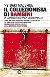 Il collezionista di bambini (Le indagini del sergente McRae Vol. 1) (Italian Edition)