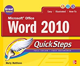 Microsoft Office Word 2010 QuickSteps by [Matthews, Marty]