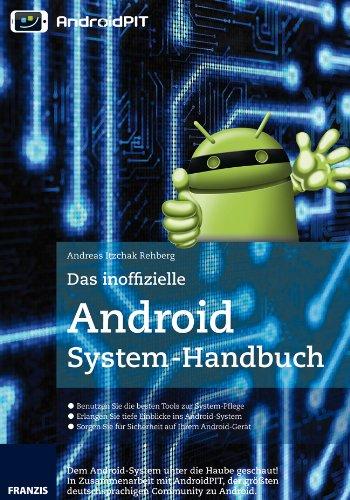 Preisvergleich Produktbild Das inoffizielle Android-Systemhandbuch
