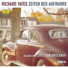 Richard Yates: Zeiten Des Aufruhrs