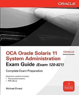 OCA Oracle Solaris 11 System Administration Exam Guide (Exam 1Z0-821) par [Ernest, Michael]