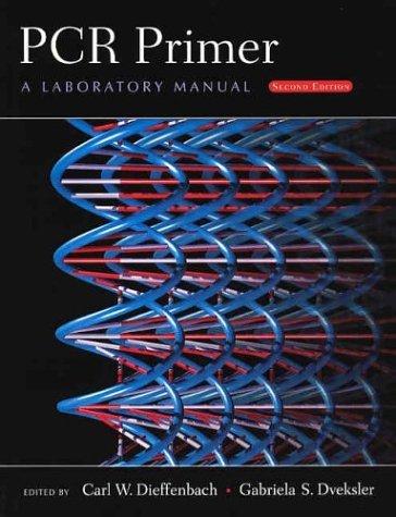 PCR Primer: A Laboratory Manual by Carl W. Dieffenbach (2003-01-30)