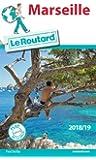 Guide du Routard Marseille 2018/19