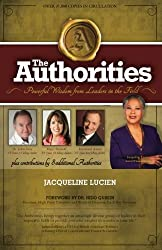 The Authorities - Jacqueline Lucien: Powerful Wisdom from Leaders in the Field