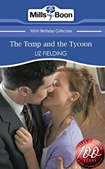 The Temp and the Tycoon (Mills & Boon Short Stories) by [Fielding, Liz]