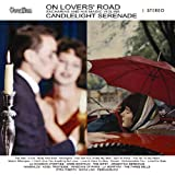 On Lover'S Road/Candlelight Serenade