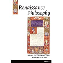 Renaissance Philosophy (A History of Western Philosophy, No 3) (History of Western Philosophy Series)