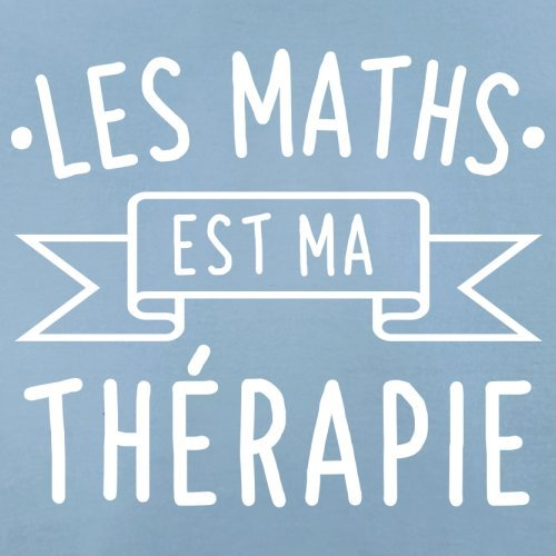 Les maths est ma thérapie - Femme T-Shirt - 14 couleur Bleu Ciel