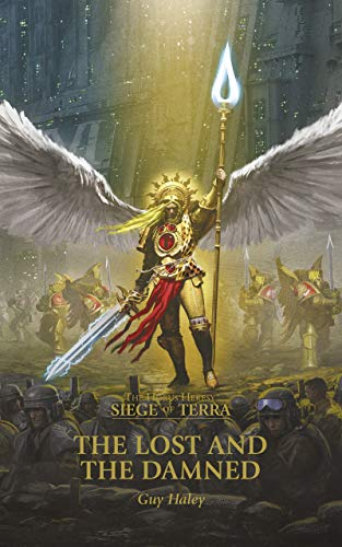 The Lost and the Damned (The Horus Heresy Siege of Terra Book 2) (English Edition)