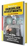 Abschluss der Verträge: Kaufvertrag & Darlehensvertrag: Machen Sie das Beste aus Ihrem Geld! (Masterkurs Immobilieninvestments 4)
