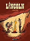 Lincoln, tome 2 : Indian Tonic