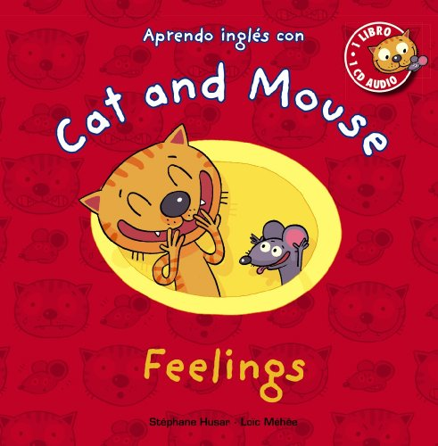 Cat and Mouse. Feelings.