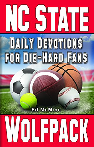 Daily Devotions for Die-Hard Fans: NC State Wolfpack (English Edition) (Nc State Pack)