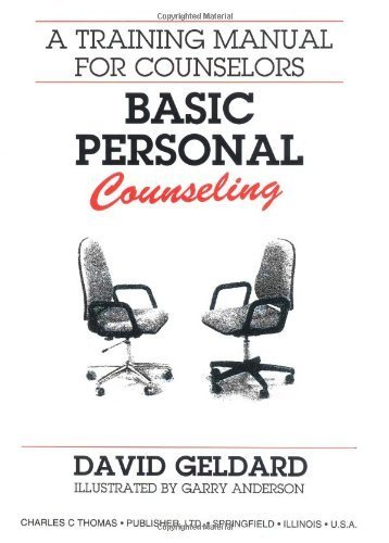 Basic Personal Counseling: A Training Manual for Counselors by David Geldard (1989-02-07)