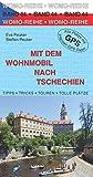 Mit dem Wohnmobil nach Tschechien (Womo-Reihe) - Steffen Peuker
