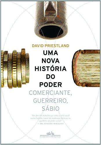 Uma Nova História Do Poder (Em Portuguese do Brasil)