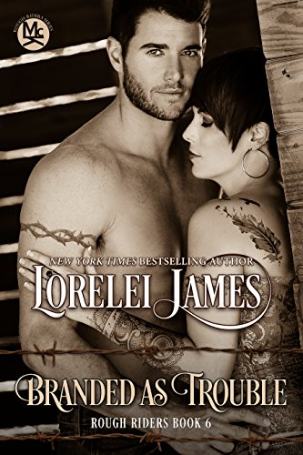 Branded As Trouble (Rough Riders Book 6) (English Edition) (Riders, Rough Book 6)