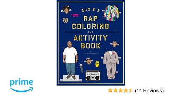 Bun B\'s Rap Coloring and Activity Book: Amazon.co.uk: Shea Serrano ...