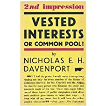 Vested Interests Or Common Pool?