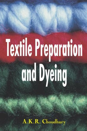 Textile Preparation and Dyeing