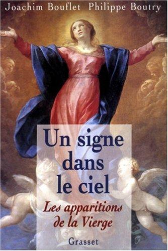 Un signe dans le ciel : Les apparitions de la Vierge